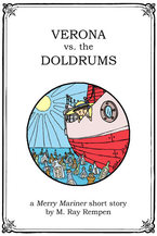 Verona vs. the Doldrums - Free online short story - old cover design